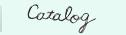 Catalog(カタログ)